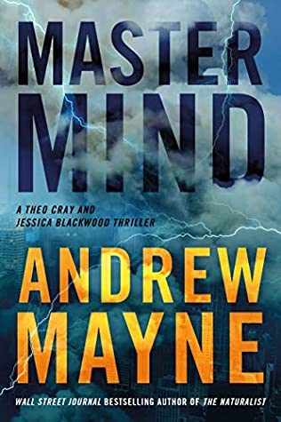 When Will Mastermind (Theo Cray And Jessica Blackwood 1) Come Out? Andrew Mayne 2021 New Book