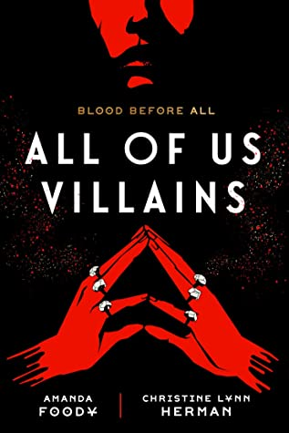 When Does All Of Us Villains Release? Amanda Foody & Christine Lynn Herman 2021 New Releases
