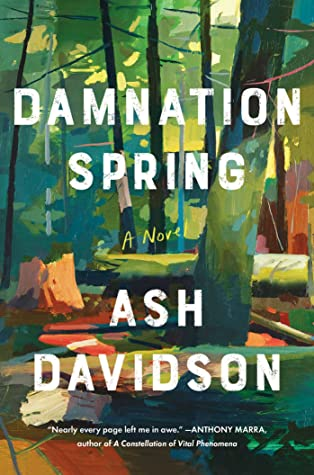 Damnation Spring By Ash Davidson Release Date? 2021 Debut Releases