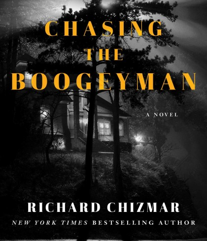 When Does Chasing The Boogeyman Come Out? Richard Chizmar 2021 New Releases