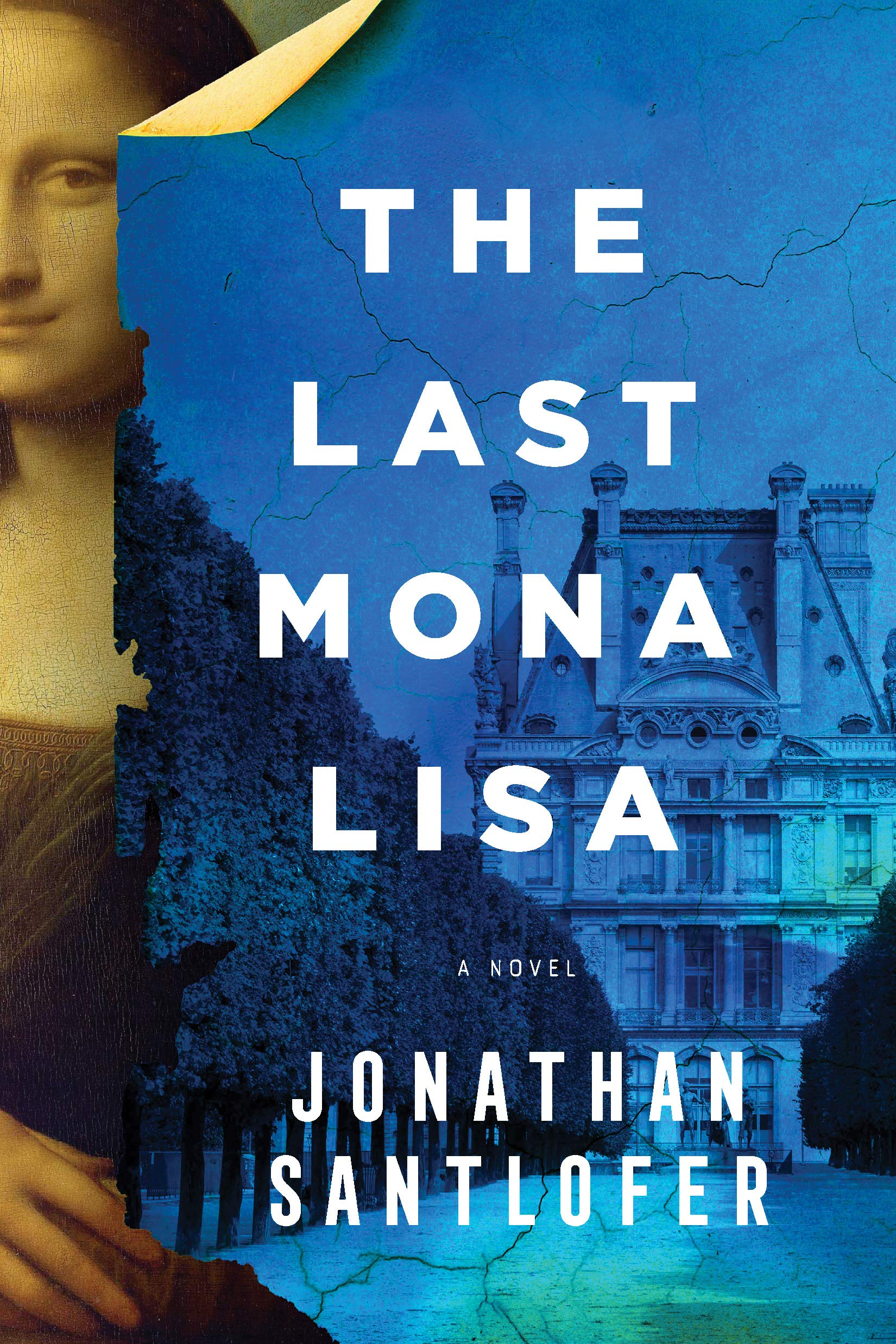 When Does The Last Mona Lisa Release? Jonathan Santlofer 2021 New Releases
