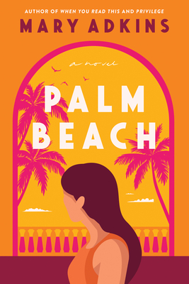 Palm Beach Release Date? Mary Adkins 2021 New Book