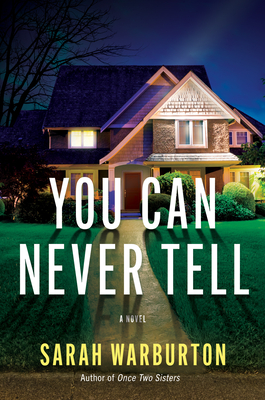 When Does You Can Never Tell By Sarah Warburton Come Out? 2021 Thriller Releases