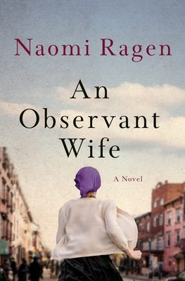 When Will An Observant Wife Release? Naomi Ragen 2021 New Releases