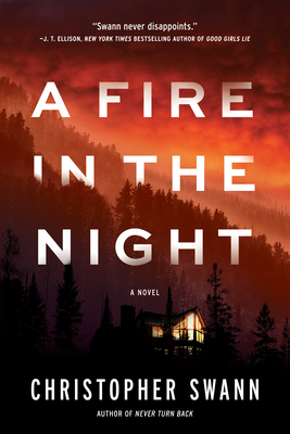 When Will A Fire In The Night Release? Christopher Swann 2021 New Book
