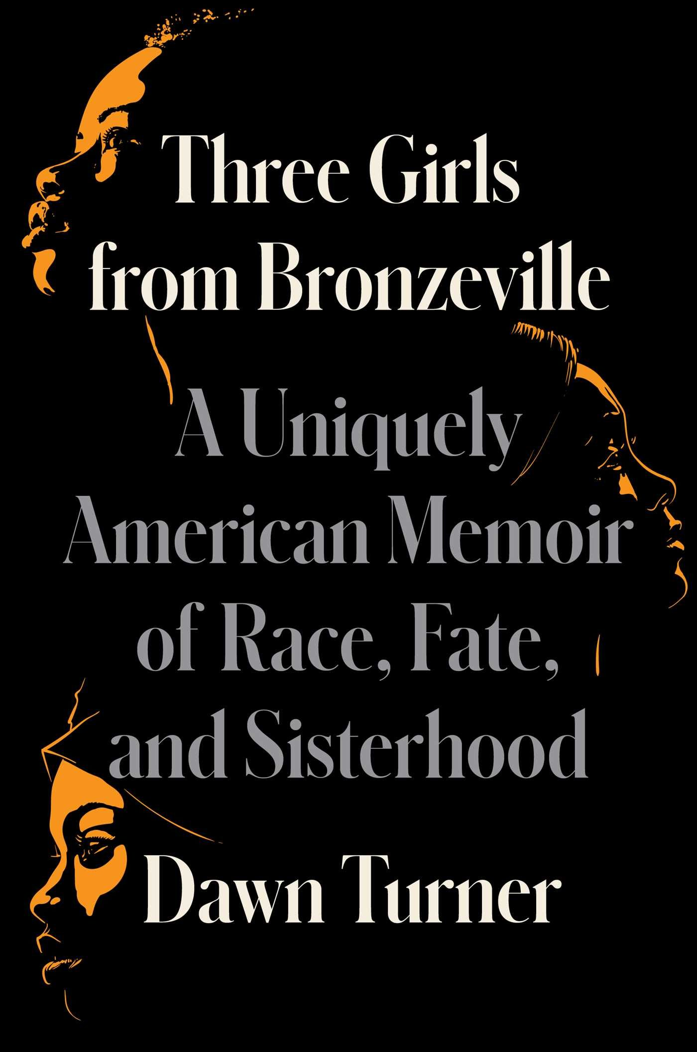Three Girls From Bronzeville By Dawn Turner Release Date? 2021 Memoir Releases