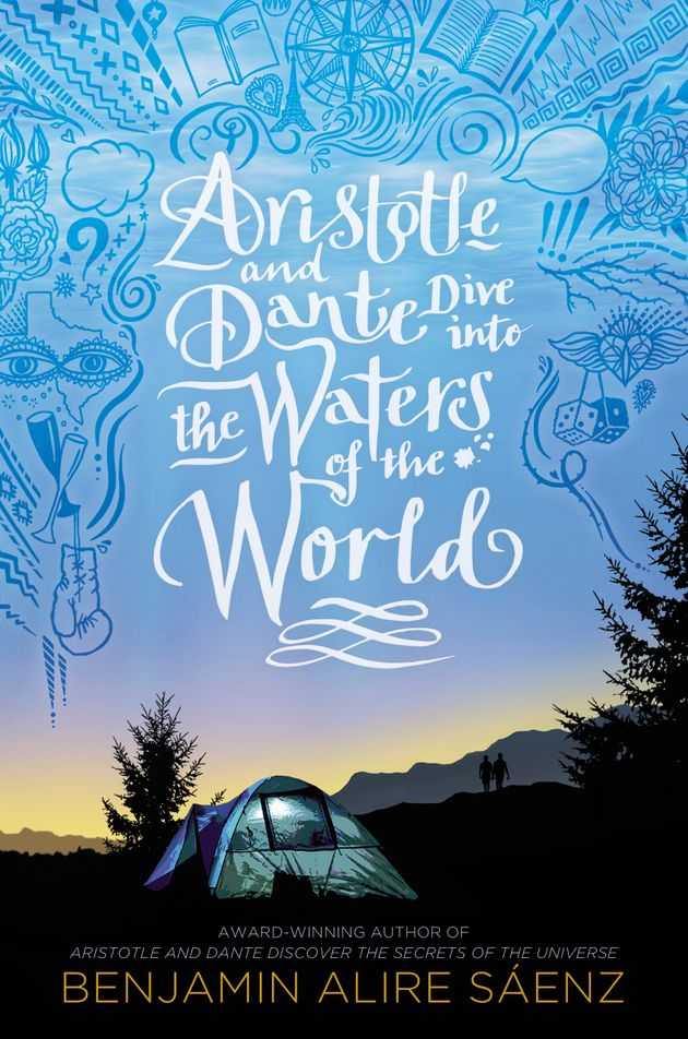 Aristotle And Dante Dive Into The Waters Of The World Release Date? Benjamin Alire Sáenz 2021 New Releases