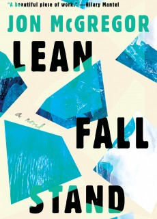Lean Fall Stand Release Date? Jon McGregor 2021 New Releases