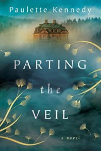 When Does Parting The Veil By Paulette Kennedy Release? 2021 Historical Fiction Releases