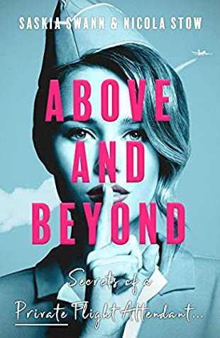 When Will Above And Beyond By Saskia Swann & Nicola Stow Come Out? 2021 Nonfiction Releases