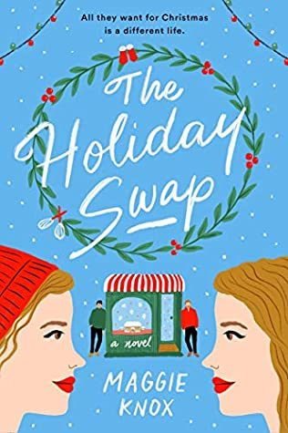 When Does The Holiday Swap By Maggie Knox Come Out? 2021 Holiday Releases