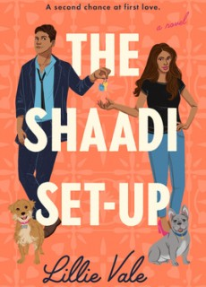The Shaadi Set-Up Release Date? Lillie Vale 2021 New Book