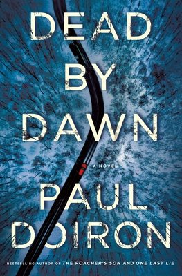 When Does Dead By Dawn (Mike Bowditch 12) Come Out? Paul Doiron 2021 New Releases