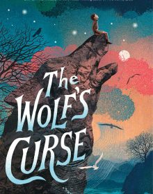 The Wolf's Curse By Jessica Vitalis Release Date? 2021 Debut Releases