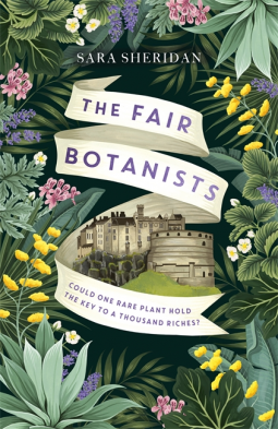 The Fair Botanists Release Date? Sara Sheridan 2021 New Releases