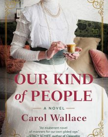 Our Kind Of People Release Date? Carol Wallace 2022 New Book