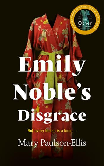 When Does Emily Noble's Disgrace Come Out? Mary Paulson-Ellis 2021 New Book
