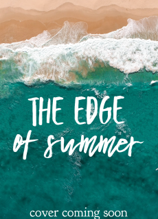 When Will The Edge Of Summer Come Out? Erica George 2022 New Book