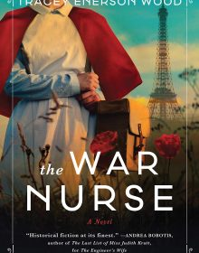 The War Nurse Release Date? Tracey Enerson Wood 2021 New Book