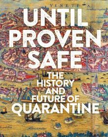 Until Proven Safe By Geoff Manaugh & Nicola Twilley Release Date? 2021 Nonfiction Releases