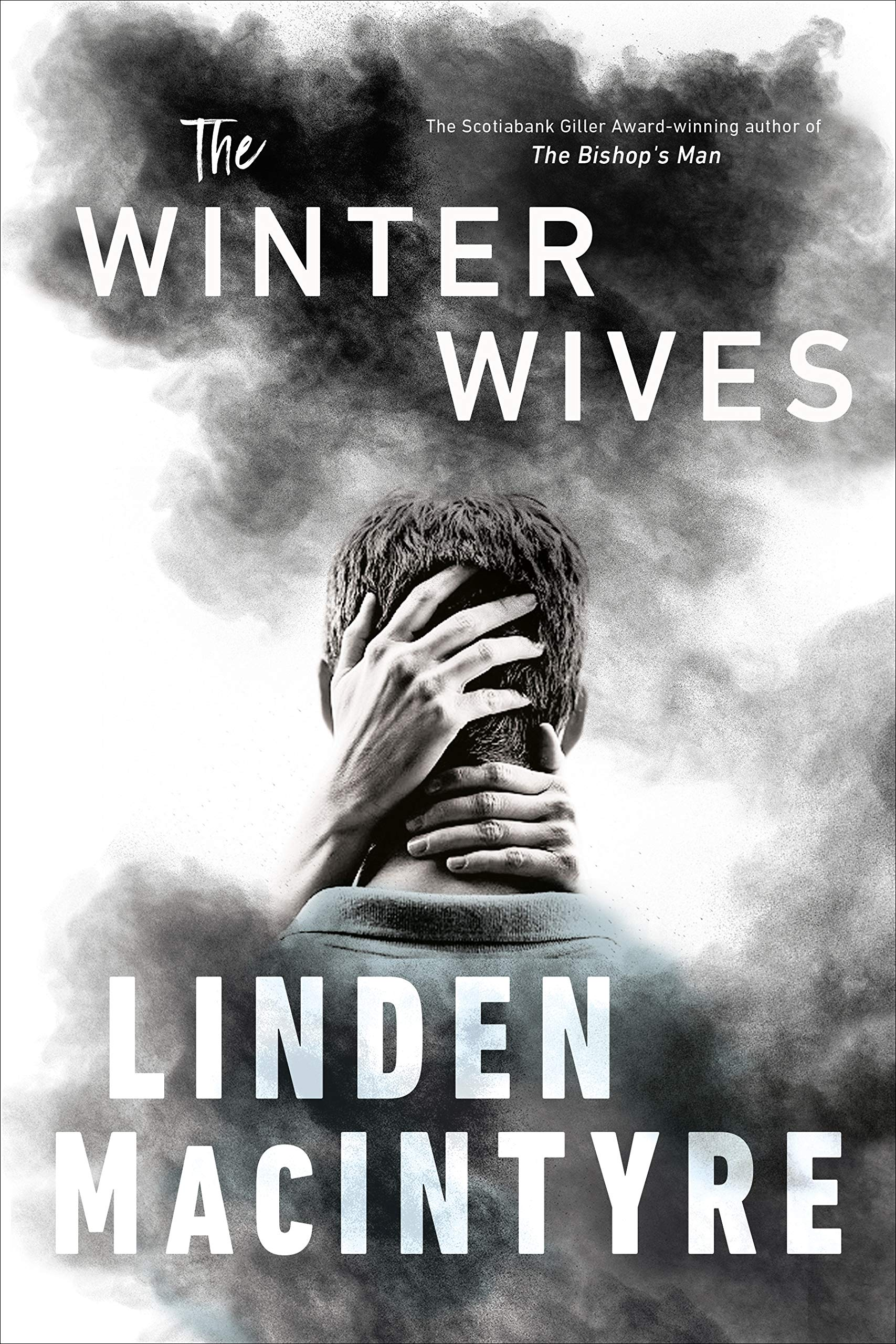 When Does The Winter Wives Come Out? Linden MacIntyre 2021 New Book