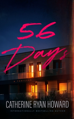 When Will 56 Days Come Out? Catherine Ryan Howard 2021 New Book