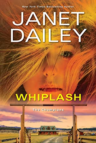 Whiplash (The Champions 2) Release Date? Janet Dailey 2021 New Releases