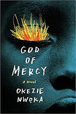 God Of Mercy By Okezie Nwoka Release Date? 2021 Debut Releases