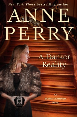 When Does A Darker Reality (Elena Standish 3) Come Out? Anne Perry 2021 New Book