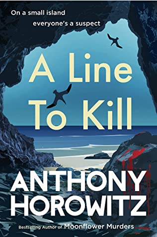 A Line To Kill (Hawthorne And Horowitz Mystery 3) Release Date? Anthony Horowitz 2021 New Releases