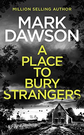 When Will A Place To Bury Strangers (Atticus Priest 2) Release? Mark Dawson 2021 New Book