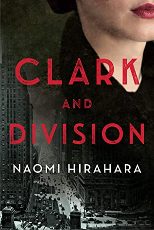 When Does Clark And Division Come Out? Naomi Hirahara 2021 New Book