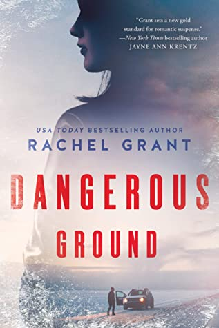 When Does Dangerous Ground (Fiona Carver ) Release? Rachel Grant 2021 New Book