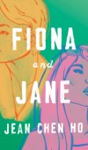 When Does Fiona And Jane By Jean Chen Ho Release? 2022 Debut Releases