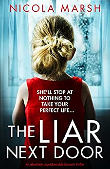 When Does The Liar Next Door Come Out? Nicola Marsh 2021 New Book