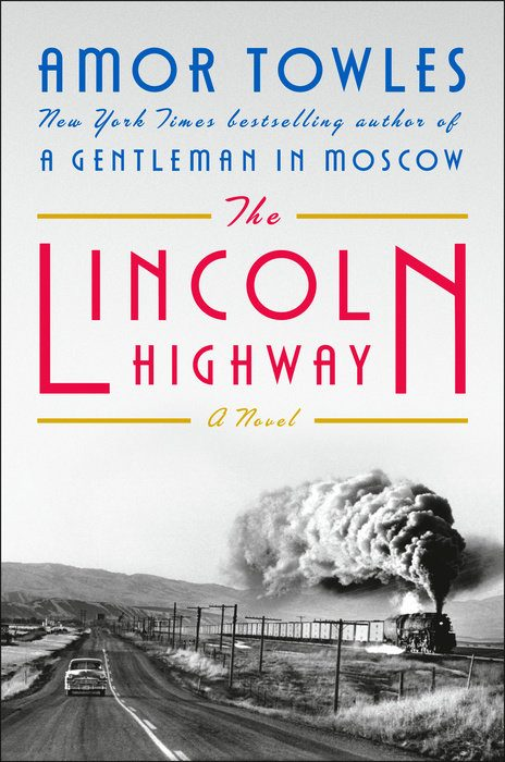 When Does The Lincoln Highway Come Out? Amor Towles 2021 New Book