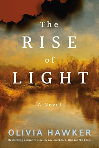 When Will The Rise Of Light Come Out? Olivia Hawker 2021 New Book