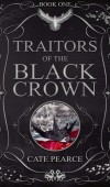 When Will Traitors Of The Black Crown By Cate Pearce Release? 2021 Debut Releases