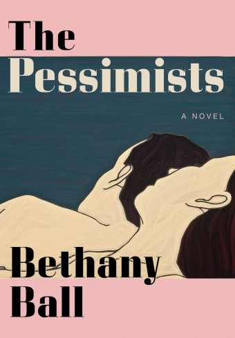When Will The Pessimists Release? Bethany Ball 2021 New Book
