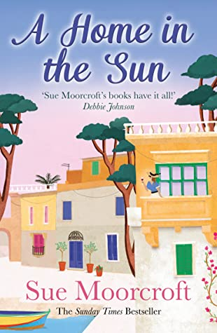 A Home In The Sun Release Date? Sue Moorcroft 2021 New Book