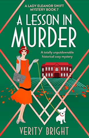 A Lesson In Murder (A Lady Eleanor Swift Mystery 7) Release Date? Verity Bright 2021 New Releases