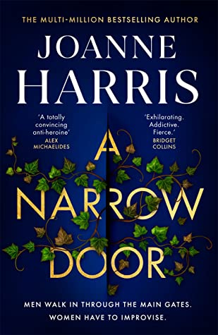 When Does A Narrow Door Come Out? Joanne Harris 2021 New Book