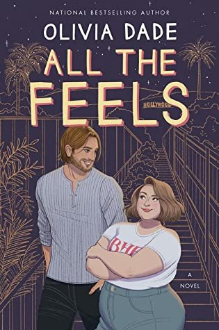 All The Feels (Spoiler Alert 2) Release Date? Olivia Dade 2021 New Book