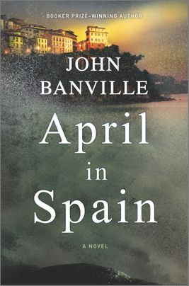 When Will April In Spain (Quirke 8) Come Out? John Banville 2021 New Book