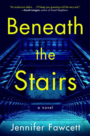 When Will Beneath The Stairs By Jennifer Fawcett Come Out? 2022 Debut Releases