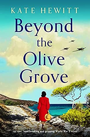 When Does Beyond The Olive Grove Come Out? Kate Hewitt 2021 New Book
