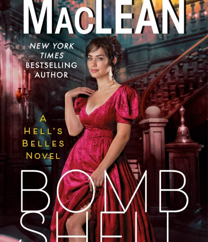 When Does Bombshell (Hell's Belles 1) Come Out? Sarah MacLean 2021 New Book