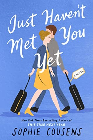 Just Haven't Met You Yet Release Date? Sophie Cousens 2021 New Book