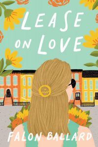 When Will Lease On Love By Falon Ballard Come Out? 2022 Debut Releases