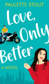 Love, Only Better By Paulette Stout Release Date? 2021 Debut Releases